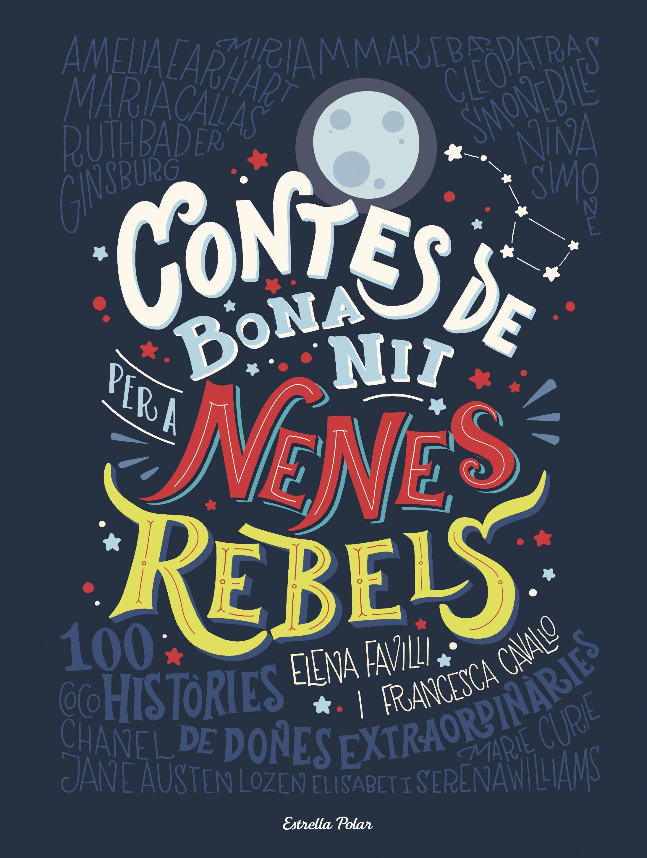 https://static2grup62cat.cdnstatics.com/usuaris/libros/fotos/255/original/portada_contes-de-bona-nit-per-a-nenes-rebels_elena-favilli_201706011244.jpg