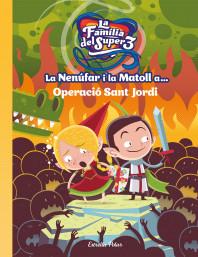 La Nenúfar i la Matoll a... Operació Sant Jordi
